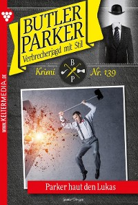 Cover Butler Parker 139 - Kriminalroman