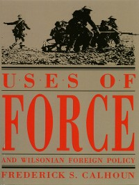Cover Uses of Force and Wilsonian Foreign Policy