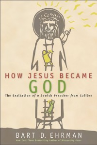 Cover How Jesus Became God