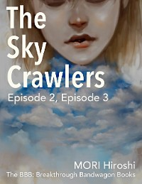 Cover The Sky Crawlers: Episode 2, Episode 3