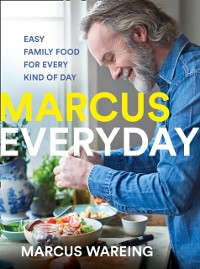 Cover Marcus Everyday: Easy Family Food for Every Kind of Day