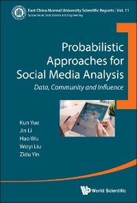 Cover Probabilistic Approaches for Social Media Analysis
