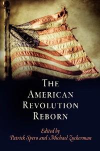 Cover The American Revolution Reborn