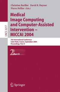 Cover Medical Image Computing and Computer-Assisted Intervention -- MICCAI 2004