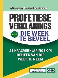 Cover Profetiese Verklarings Om Die Week Te Beveel