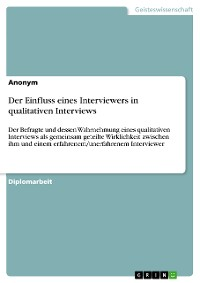 Cover Der Einfluss eines Interviewers in qualitativen Interviews