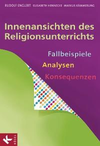 Cover Innenansichten des Religionsunterrichts