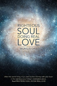 Cover Righteous Soul Doing Real Love