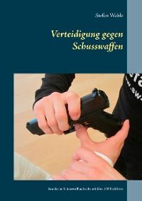 Cover Verteidigung gegen Schusswaffen