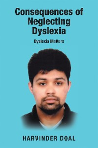 Cover Consequences of Neglecting Dyslexia
