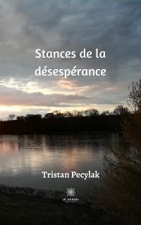Cover Stances de la désespérance