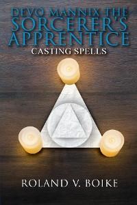 Cover Devo Mannix the Sorcerer's Apprentice