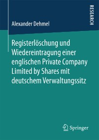 Cover Registerlöschung und Wiedereintragung einer englischen Private Company Limited by Shares mit deutschem Verwaltungssitz