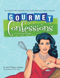 Cover Gourmet Confessions of a Supermodel