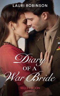 Cover Diary Of A War Bride (Mills & Boon Historical)