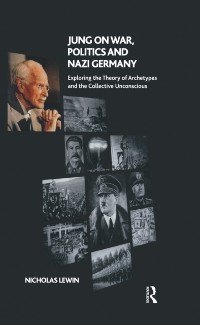 Cover Jung on War, Politics and Nazi Germany