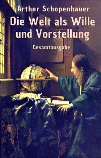 Cover Die Welt als Wille und Vorstellung