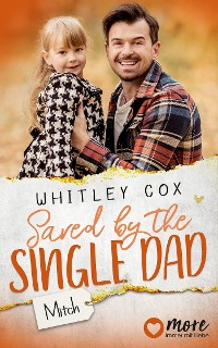 Cover Saved by the Single Dad - Mitch