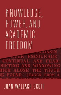 Cover Knowledge, Power, and Academic Freedom