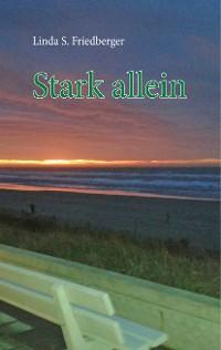 Cover Stark allein