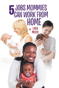 Cover 5 Jobs Mommies Can Work from Home