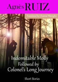 Cover Indomitable Molly Followed by  Colonel's Long Journey