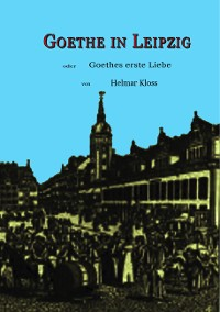 Cover Goethe in Leipzig
