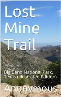 Cover Lost Mine Trail / Big Bend National Park, Texas