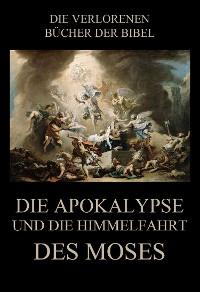 Cover Die Apokalypse und die Himmelfahrt des Moses