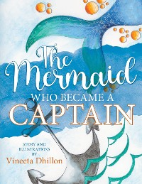Cover The Mermaid Who Became A Captain