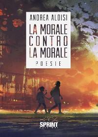 Cover La morale contro la morale