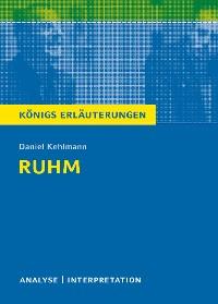 Cover Ruhm von Daniel Kehlmann. Königs Erläuterungen.