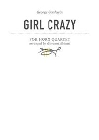 Cover George Gershwin Girl Crazy for Horn Quartet