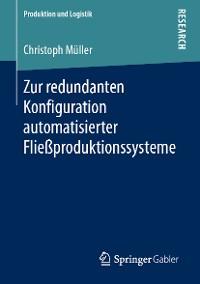 Cover Zur redundanten Konfiguration automatisierter Fließproduktionssysteme