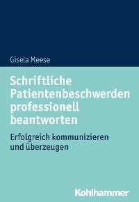Cover Schriftliche Patientenbeschwerden professionell beantworten