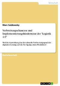"""Cover Verbreitungschancen und Implementierungshindernisse der """"Logistik 4.0"""""""