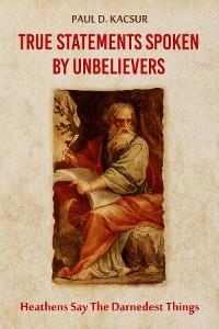 Cover True Statements Spoken By Unbelievers