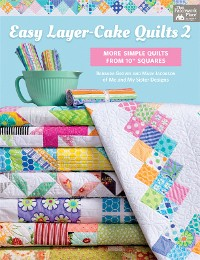 Cover Easy Layer-Cake Quilts 2