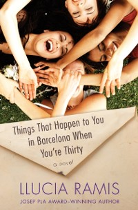 Cover Things That Happen to You in Barcelona When You're Thirty