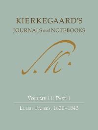 Cover Kierkegaard's Journals and Notebooks, Volume 11, Part 1