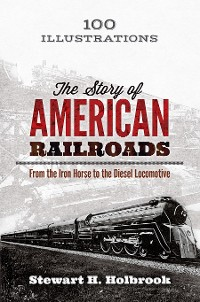 Cover The Story of American Railroads