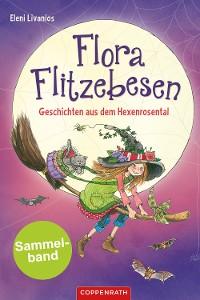 Cover Flora Flitzebesen - Sammelband 2 in 1