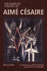 Cover The Complete Poetry of Aimé Césaire