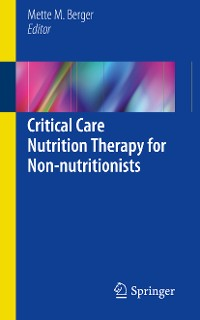 Cover Critical Care Nutrition Therapy for Non-nutritionists