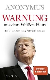 Cover Warnung aus dem Weißen Haus