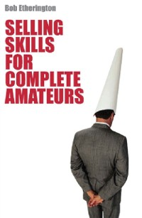 Cover Selling Skills for Complete Ameteur