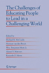 Cover The Challenges of Educating People to Lead in a Challenging World