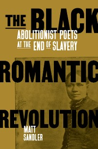Cover The Black Romantic Revolution