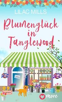 Cover Blumenglück in Tanglewood