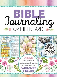 Cover Bible Journaling for the Fine Artist